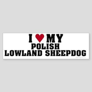 I Love My Polish Lowland Sheepdog