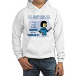 I Can Make More in My Tummy! Hooded Sweatshirt