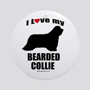 I Love my Bearded Collie ~  Ornament (Round)