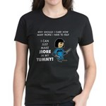 I Can Make More in My Tummy! Women's Dark T-Shirt