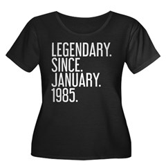 https://i3.cpcache.com/product/420228421/legendary_since_january_1985_plus_size_tshirt.jpg?side=Front&color=Black&height=240&width=240