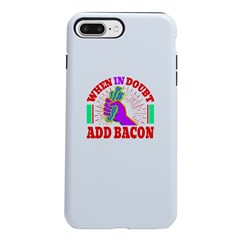 https://i3.cpcache.com/product/420228564/when_in_doubt_add_bacon_iphone_87_plus_tough_case.jpg?side=Front&color=White&height=240&width=240