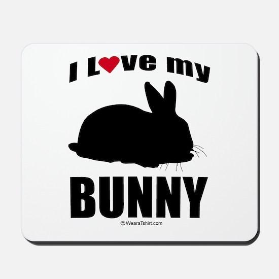 I Love my Bunny ~  Mousepad