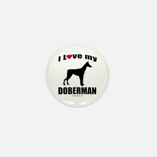 I Love my Doberman ~ Mini Button