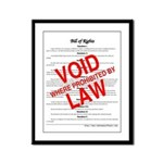 Bill of Rights: Void by Law Framed Panel Print