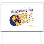 Global Warming Man Yard Sign