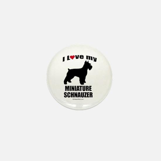 I Love my Schnauzer ~ Mini Button