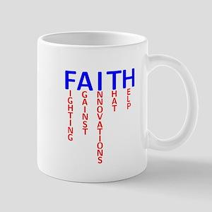 Fightin' FAITH Mug