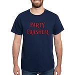 Party Crasher Dark T-Shirt
