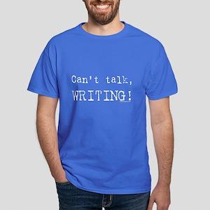 Can't talk, writing Dark T-Shirt
