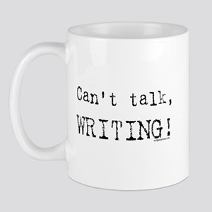 Can't talk, writing Mug