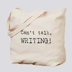 Can't talk, writing Tote Bag