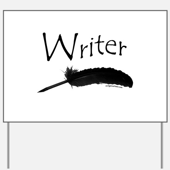 Writer with quill pen Yard Sign