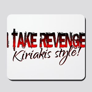 Revenge - Kiriakis Style Mousepad