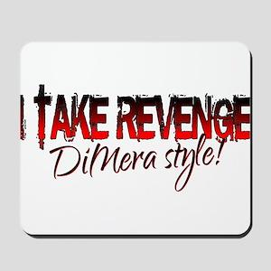 Revenge - DiMera Style Mousepad