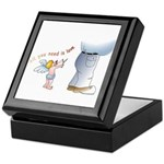 All you need... Keepsake Box