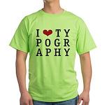 I Heart Typography Green T-Shirt