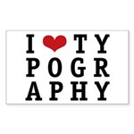I Heart Typography Rectangle Sticker