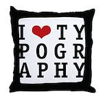 I Heart Typography Throw Pillow