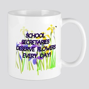 SCHOOL SECRETARIES FLOWERS copy Mugs