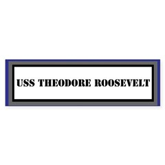 USS Theodore Roosevelt Bumper Bumper Sticker
