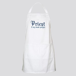 Priest I Rez Dead People Apron
