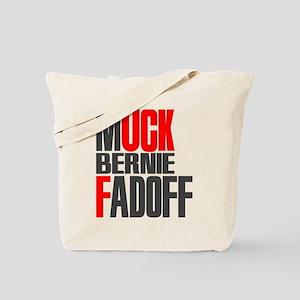 Muck Bernie Fadoff Tote Bag