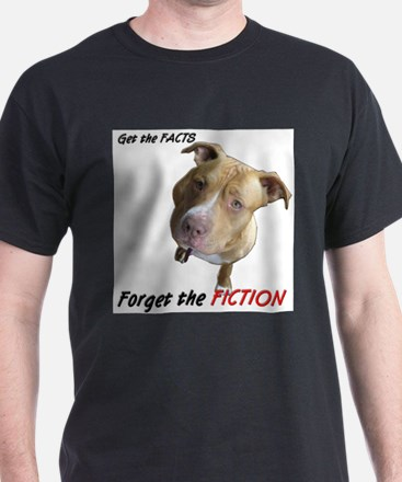 Forget the Fiction T-Shirt