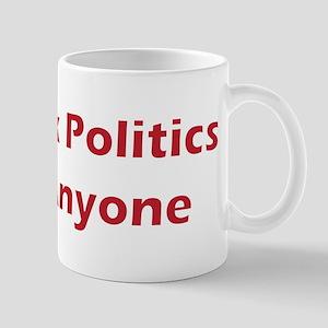 talk politics Mug