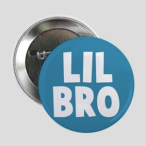 """Lil Bro 2.25"""" Button"""