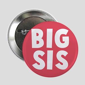 "Big Sis 2.25"" Button"