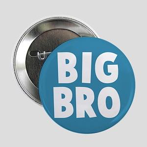 "Big Bro 2.25"" Button"