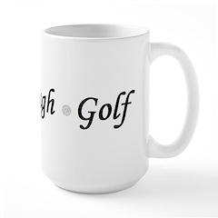 Live Laugh Golf Large Mug