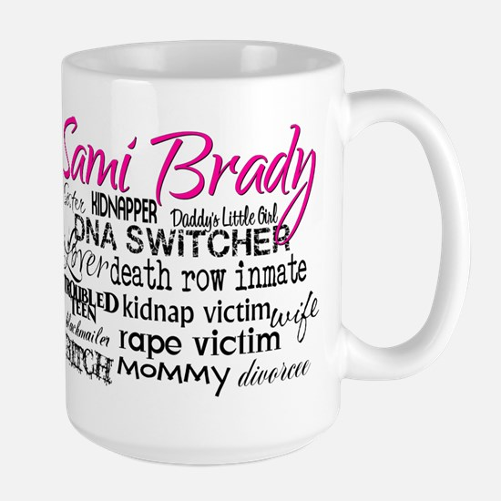 Sami Brady - Many Descriptions Large Mug