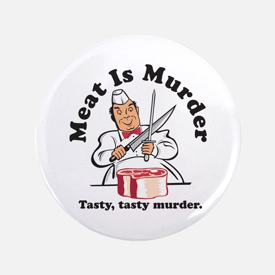 """Meat Is Murder 3.5"""" Button (100 pack)"""