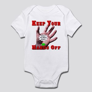Keep Your Hands Off Infant Bodysuit