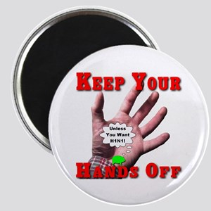 Keep Your Hands Off Magnet