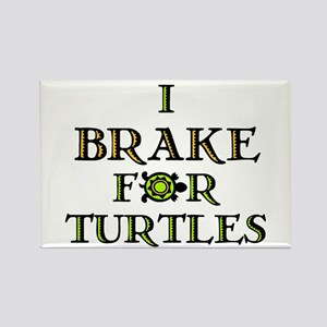 I Brake for Turtles Rectangle Magnet