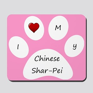 Pink I Love My Chinese Shar-Pei Mouse Pad