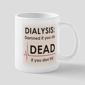 Dialysis-Damned Mugs