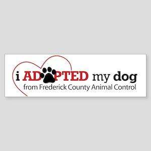 I Adopted My Dog... Bumper Sticker