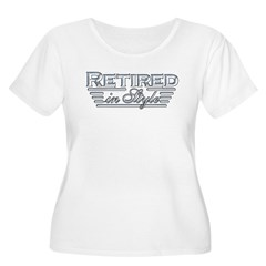 Retired In Style T-Shirt