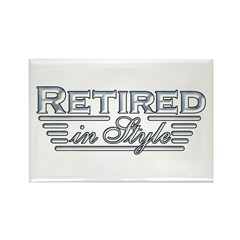 Retired In Style Rectangle Magnet (100 pack)