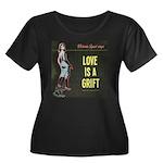 Love is a Grift Plus Size T-Shirt