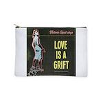 Love is a Grift Makeup Bag