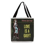 Love is a Grift Polyester Tote Bag
