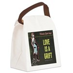 Love is a Grift Canvas Lunch Bag