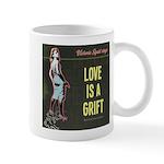 Love is a Grift Mugs
