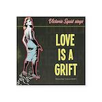 Love is a Grift Sticker
