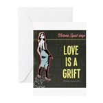 Love is a Grift Greeting Cards
